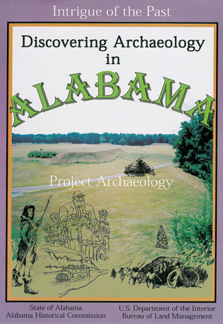 Discovering Archaeology in Alabama